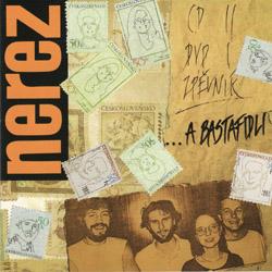 Nerez - …A bastafidli 2007