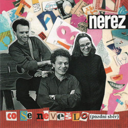 Nerez - Co se nevešlo